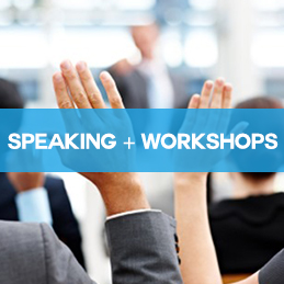 Speaking and Workshops